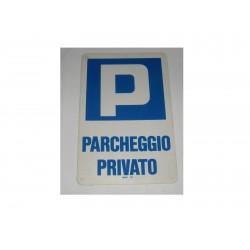"""targa in plastica """"Parcheggio Privato"""" 300x200mm A1135"""